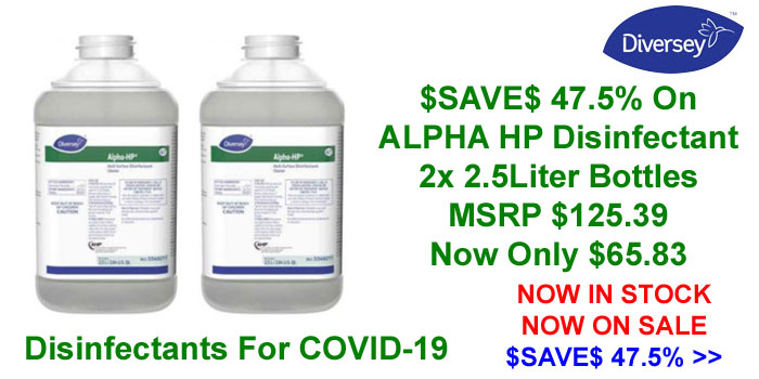 Diversey Alpha HP - Disinfectant For COVID-19 Now On Special Offer