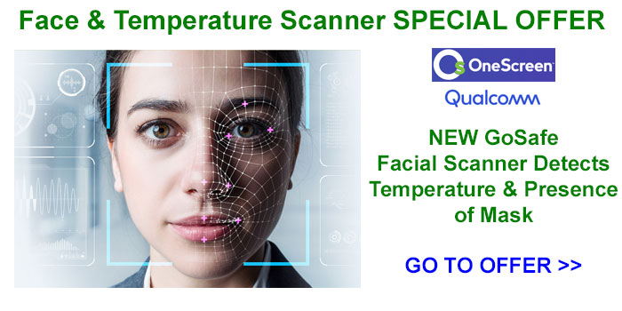 OneScreen GoSafe Facial & Temperature Scanner Systems Now On Special Offer